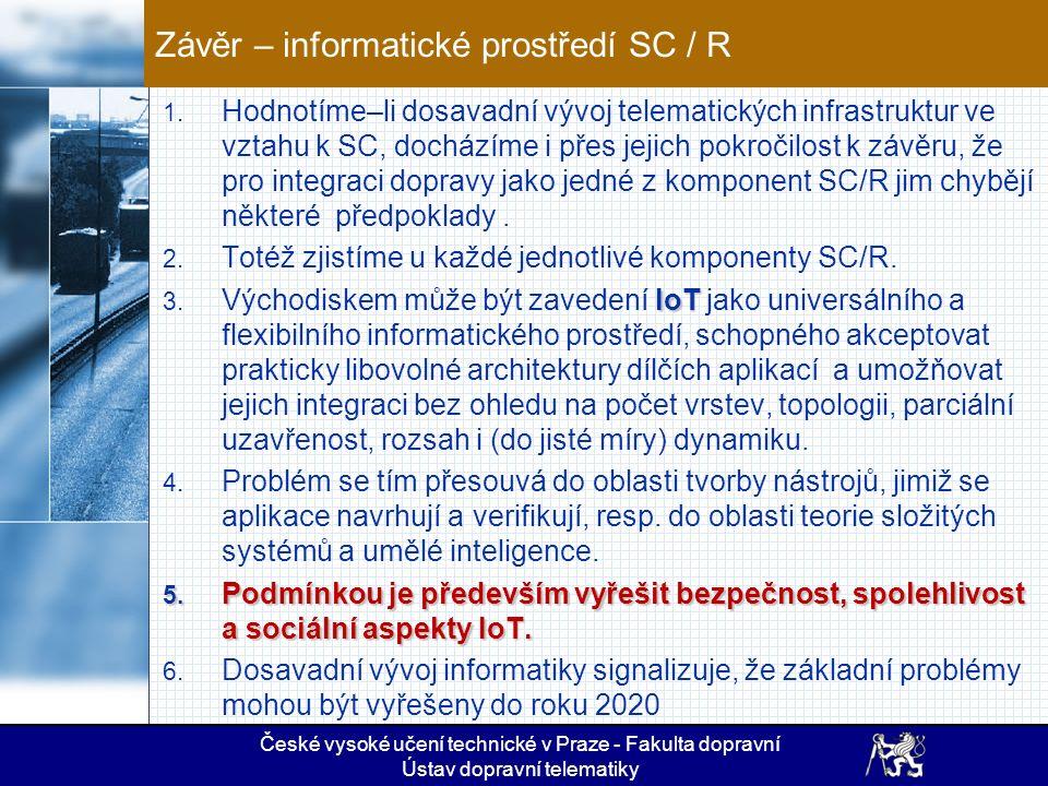 IoT  4  České vysoké učení technické v Praze - Fakulta dopravní Ústav dopravní telematiky 4.