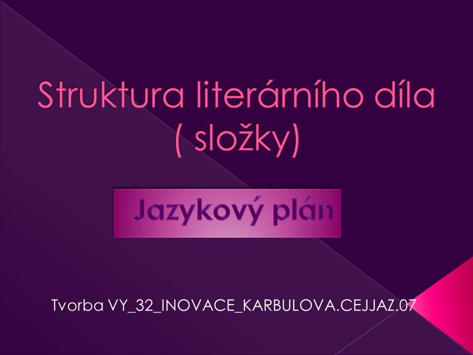 Tvorba VY_32_INOVACE_KARBULOVA.CEJJAZ.07