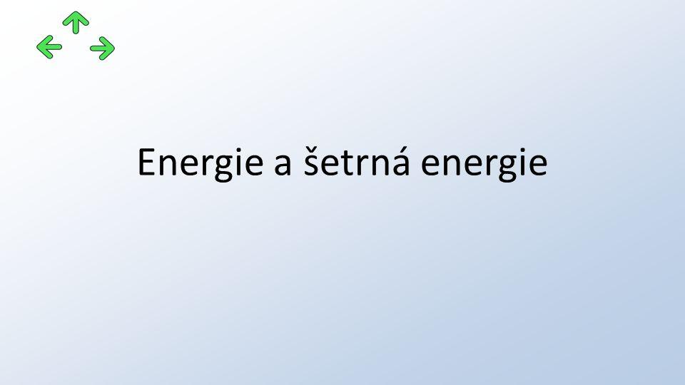 Energie a šetrná energie