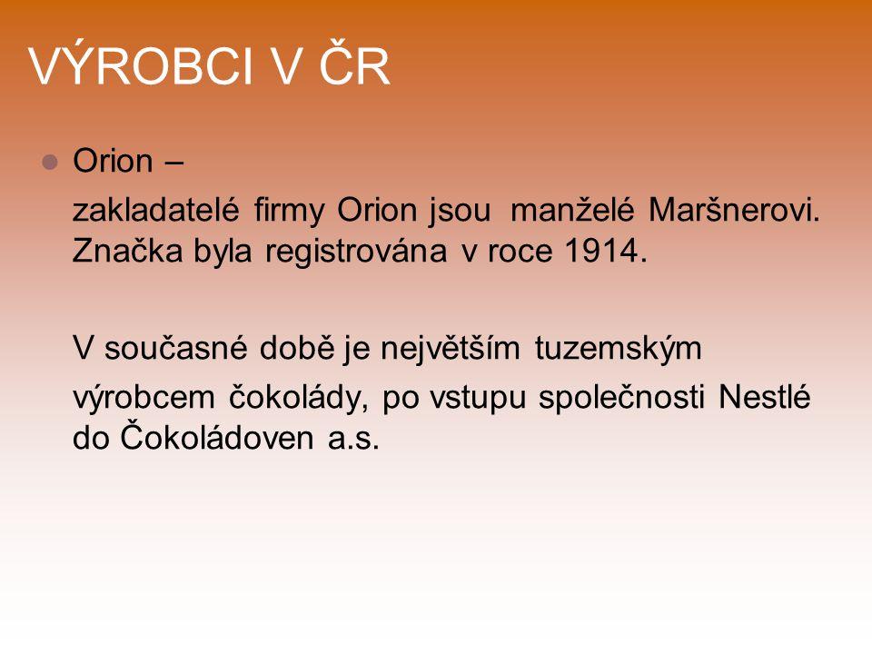 VÝROBCI V ČR Orion – zakladatelé firmy Orion jsou manželé Maršnerovi.