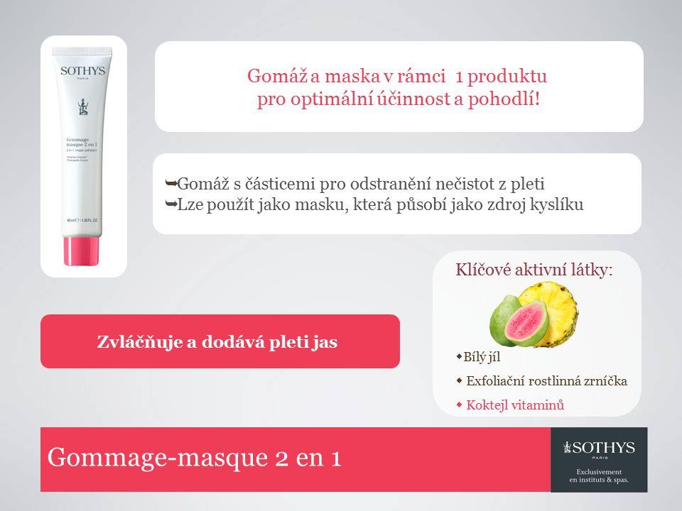 Gommage-masque 2 en 1  Gomáž s částicemi pro odstranění nečistot z pleti  Lze použít jako masku, která působí jako zdroj kyslíku Zvláčňuje a dodává pleti jas Gomáž a maska v rámci 1 produktu pro optimální účinnost a pohodlí.