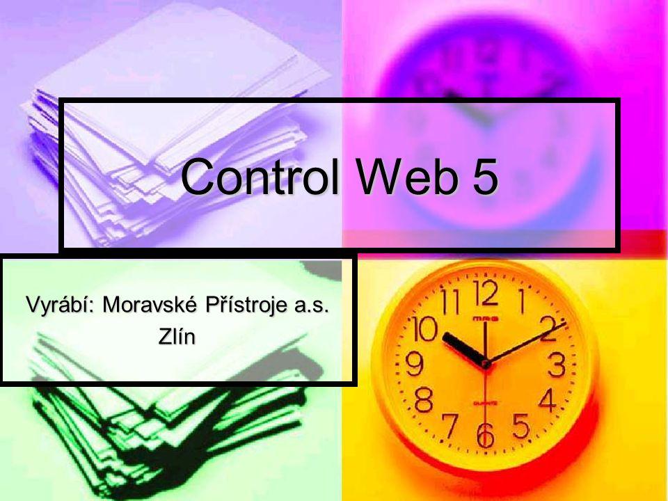 Control Web 5 Vyrábí: Moravské Přístroje a.s. Zlín