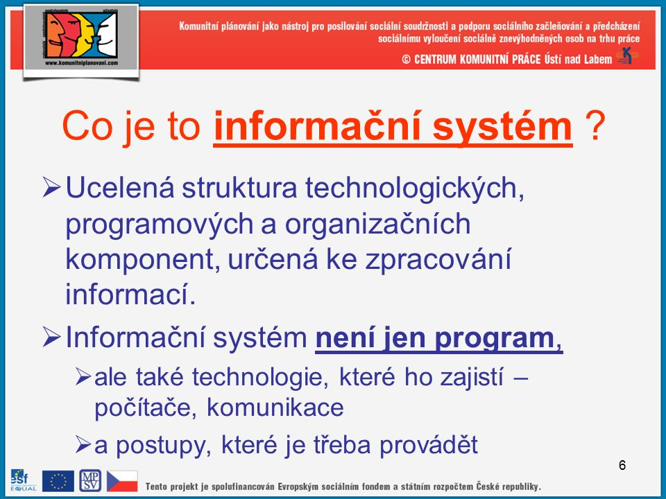 6 Co je to informační systém .