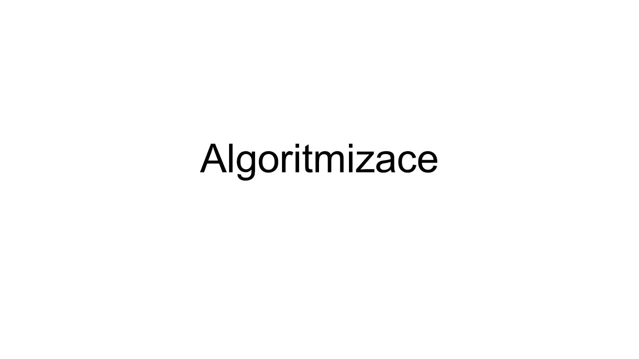 Co je to algoritmizace.
