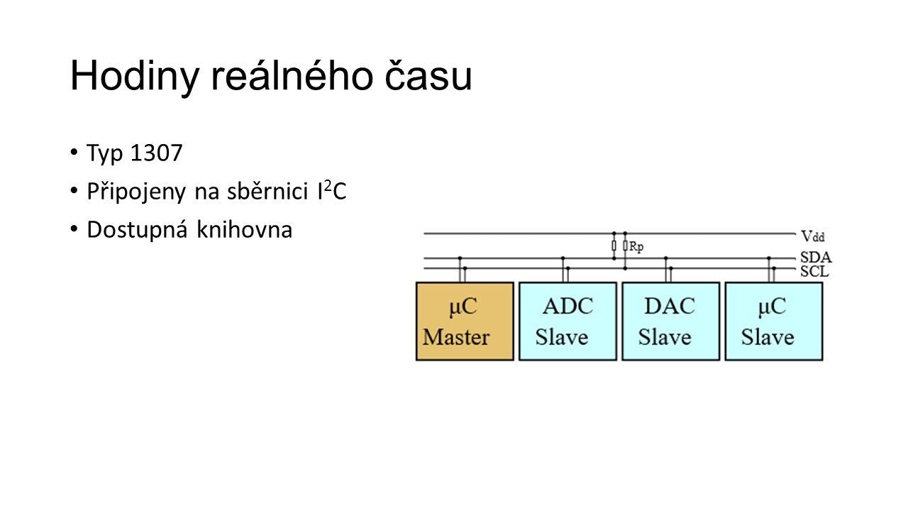Hodiny reálného času Typ 1307 Připojeny na sběrnici I 2 C Dostupná knihovna