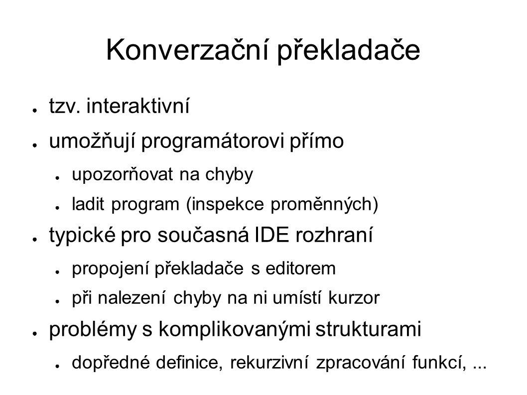 Konverzační překladače ● tzv.
