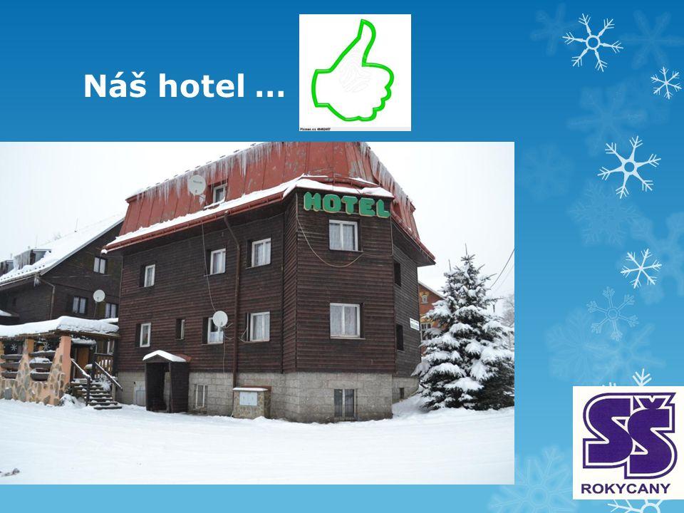 Náš hotel …