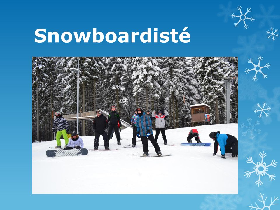 Snowboardisté