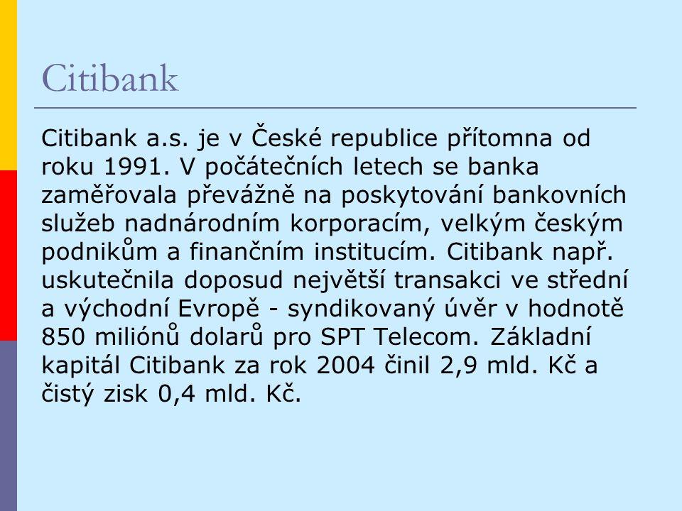 Citibank Citibank a.s. je v České republice přítomna od roku 1991.