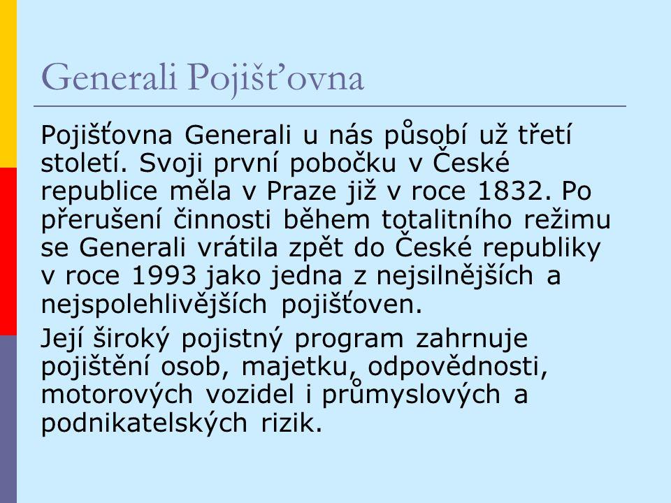 Generali Pojišťovna Pojišťovna Generali u nás působí už třetí století.