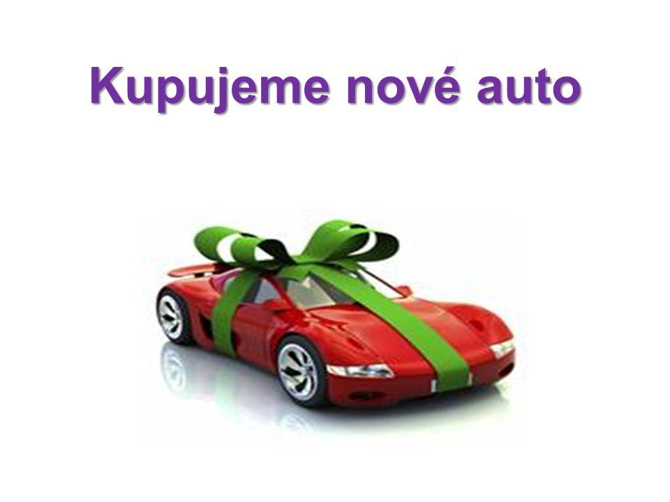 Kupujeme nové auto