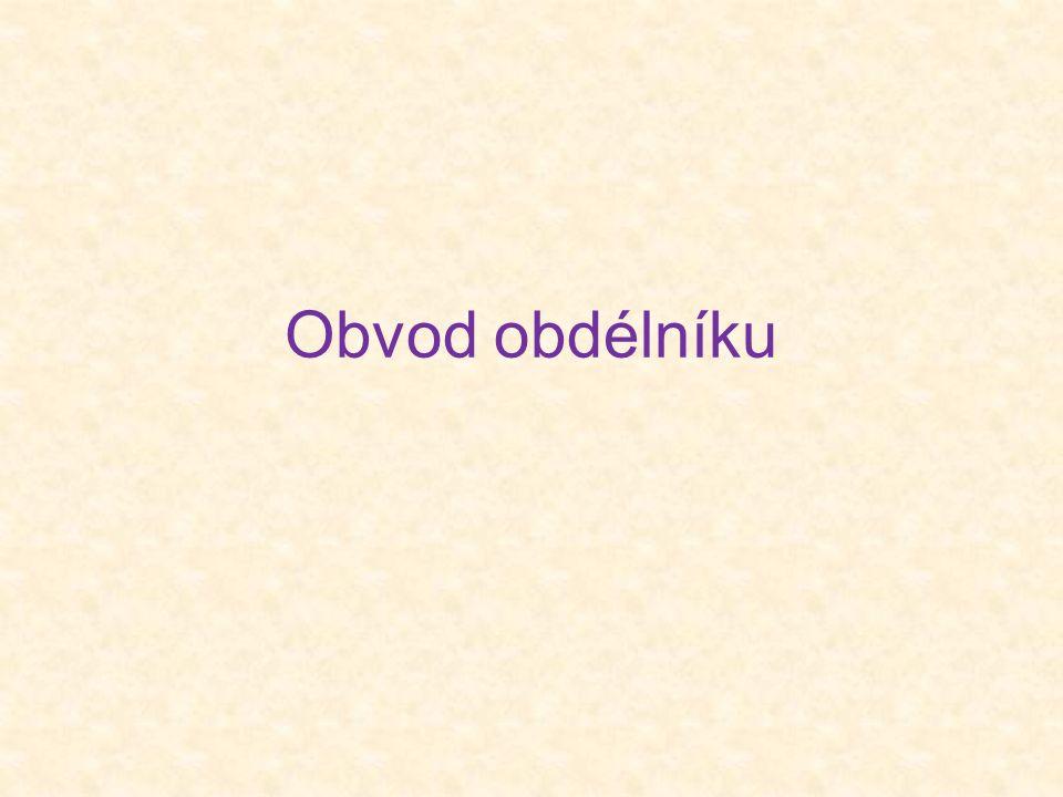 a a bb o = a a + + + bb o =2.(a + b)cm