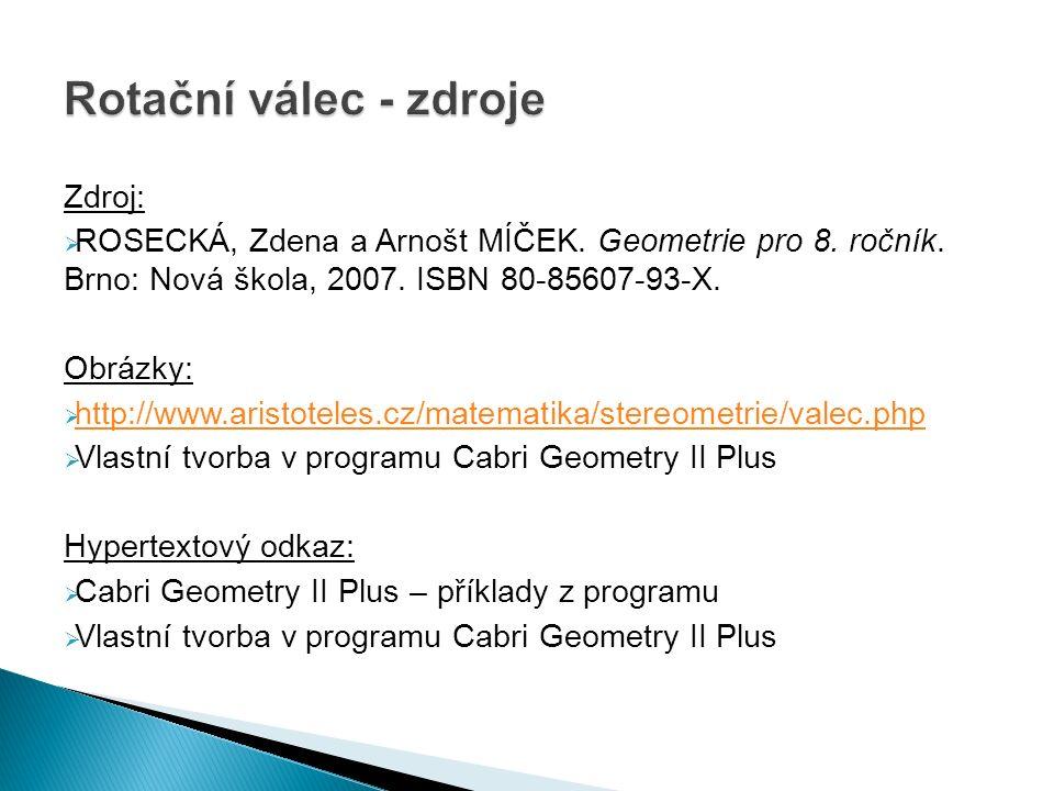 Zdroj:  ROSECKÁ, Zdena a Arnošt MÍČEK. Geometrie pro 8.