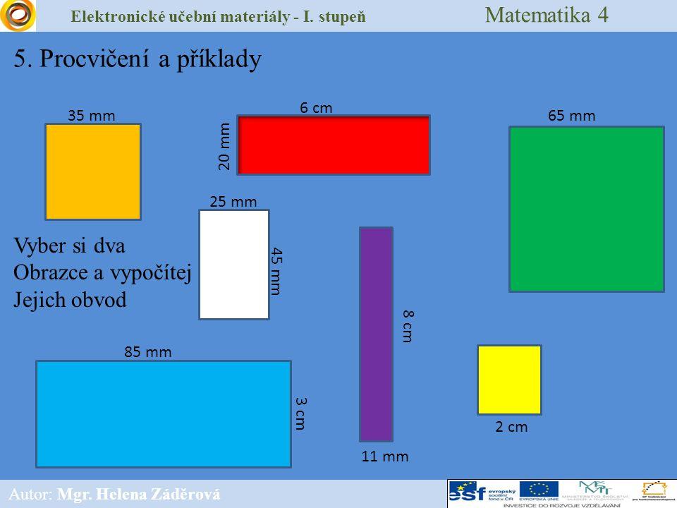 Elektronické učební materiály - I. stupeň Matematika 4 Autor: Mgr.