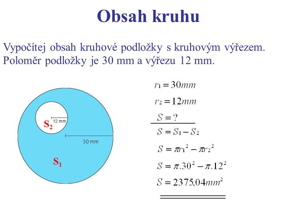 Vypočítej obsah kruhové podložky s kruhovým výřezem.