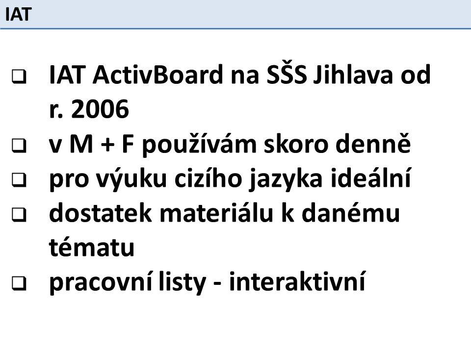  IAT ActivBoard na SŠS Jihlava od r.