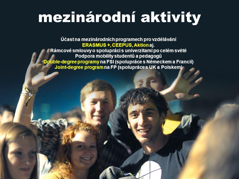 Vysoké učení technické v Brně mezinárodní aktivity Účast na mezinárodních programech pro vzdělávání ERASMUS +, CEEPUS, Aktion aj.