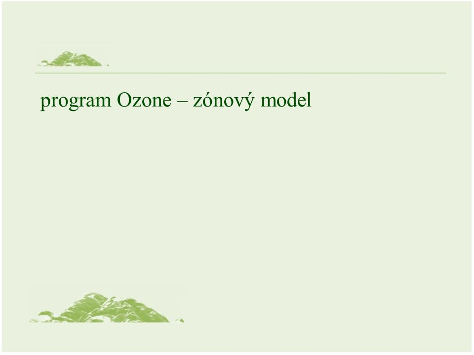 program Ozone – zónový model