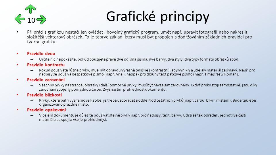 Při práci s grafikou nestačí jen ovládat libovolný grafický program, umět např.