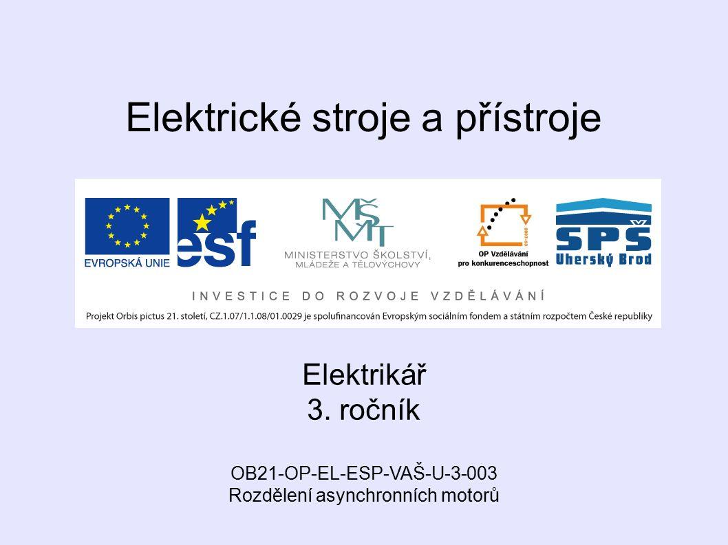 Elektrické stroje a přístroje Elektrikář 3.