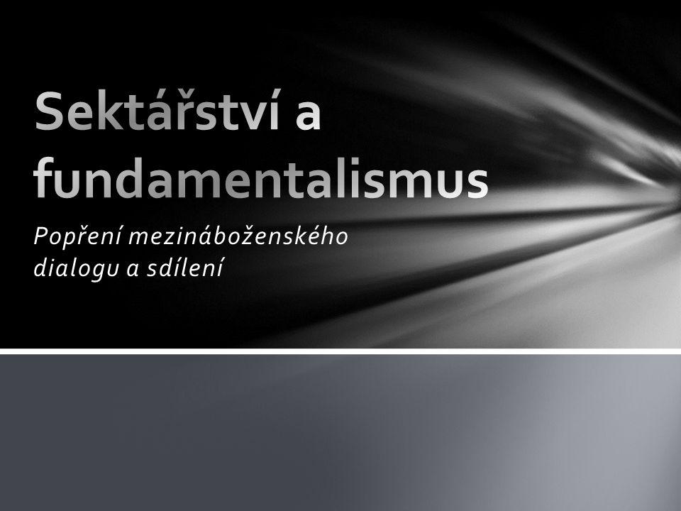 Popření mezináboženského dialogu a sdílení
