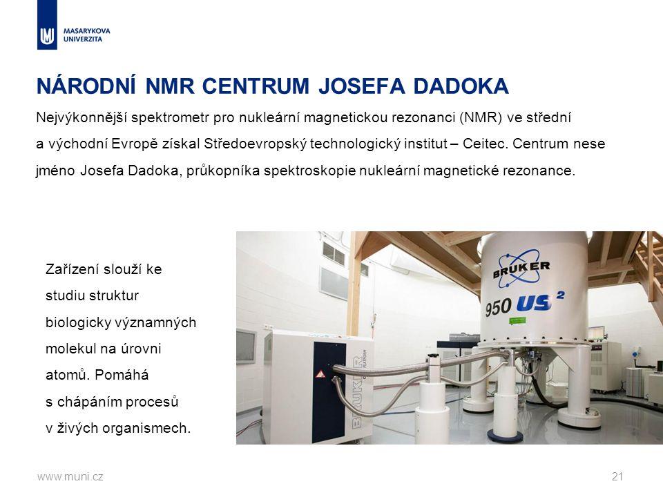 NÁRODNÍ NMR CENTRUM JOSEFA DADOKA Nejvýkonnější spektrometr pro nukleární magnetickou rezonanci (NMR) ve střední a východní Evropě získal Středoevropský technologický institut – Ceitec.