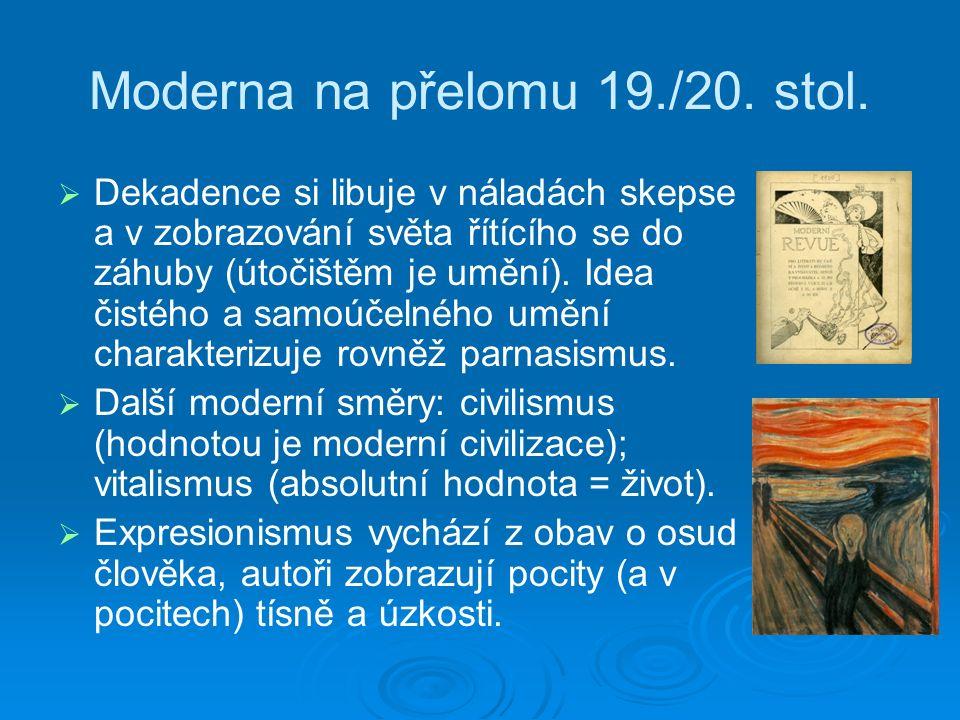 Moderna na přelomu 19./20. stol.