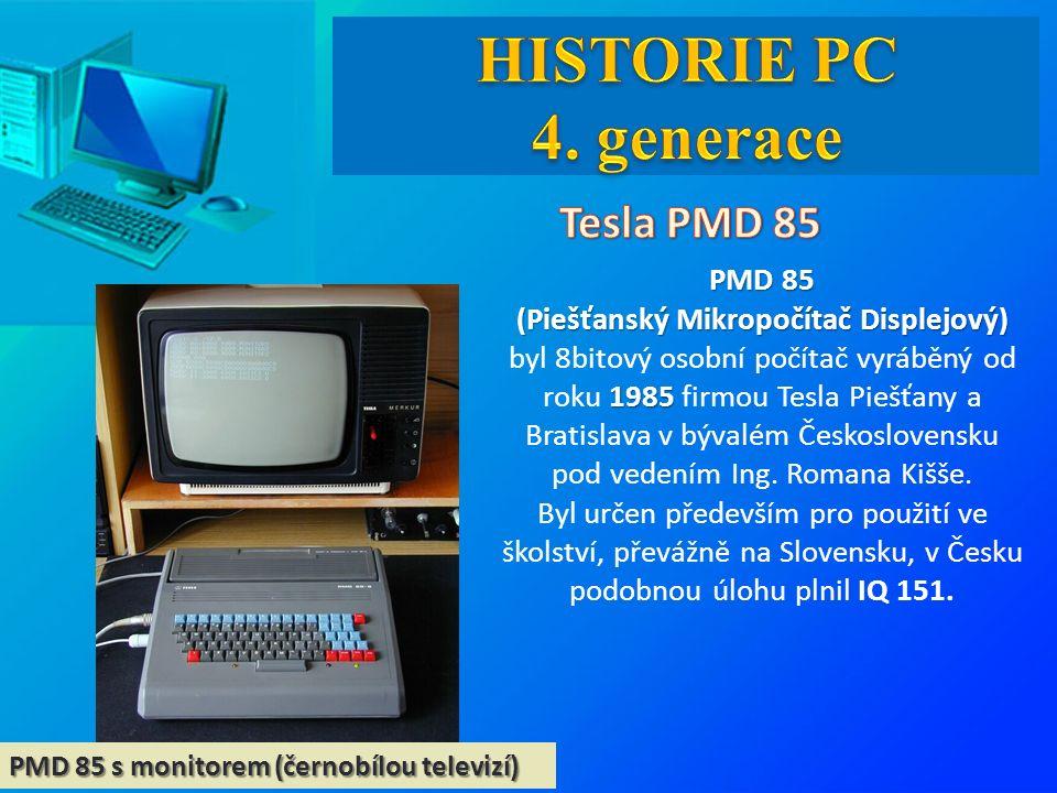PMD 85 s monitorem (černobílou televizí) PMD 85 (Piešťanský Mikropočítač Displejový) 1985 (Piešťanský Mikropočítač Displejový) byl 8bitový osobní počítač vyráběný od roku 1985 firmou Tesla Piešťany a Bratislava v bývalém Československu pod vedením Ing.