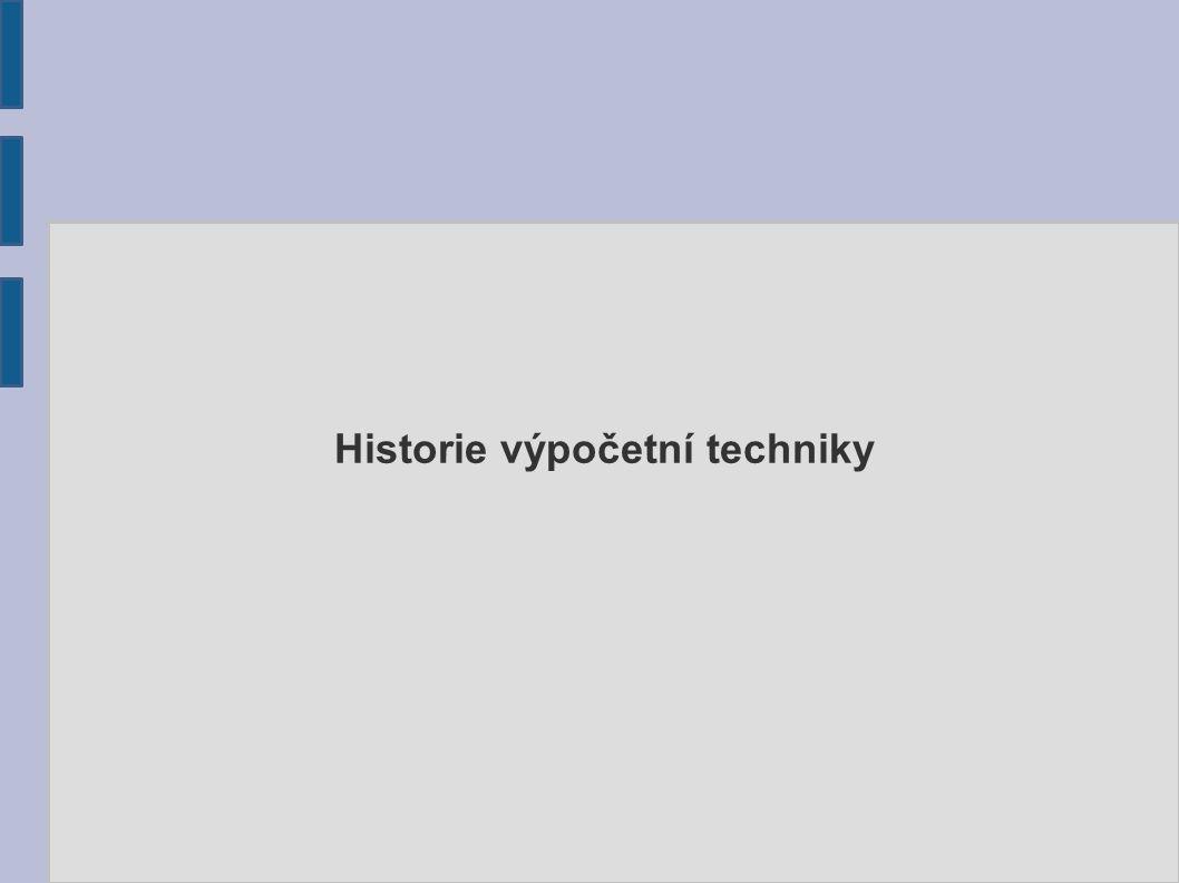Zdroje ● http://lekceict.phorum.cz/historie-vypocetni- techniky.p83.html http://lekceict.phorum.cz/historie-vypocetni- techniky.p83.html ● http://www.fi.muni.cz/usr/jkucera/pv109/vystavka/ http://www.fi.muni.cz/usr/jkucera/pv109/vystavka/ ● http://cs.wikipedia.org/wiki/D%C4%9Bjiny_po%C4%8D%C3 %ADta%C4%8D%C5%AF http://cs.wikipedia.org/wiki/D%C4%9Bjiny_po%C4%8D%C3 %ADta%C4%8D%C5%AF Martina Magdoňová 4.A