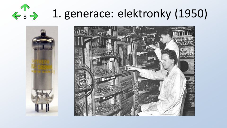 1. generace: elektronky (1950) 8