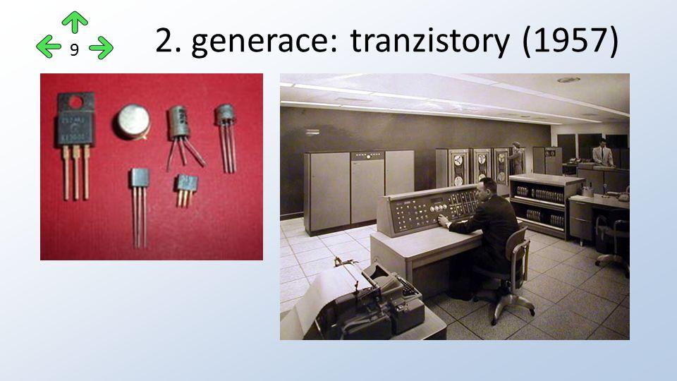 2. generace: tranzistory (1957) 9