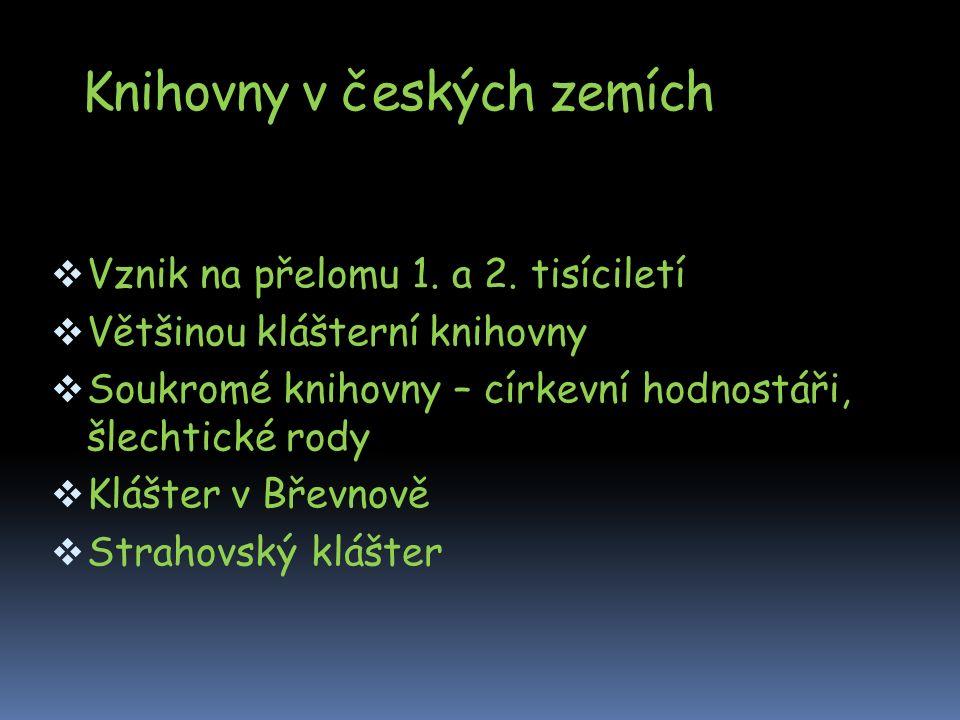 Knihovny v českých zemích  Vznik na přelomu 1. a 2.