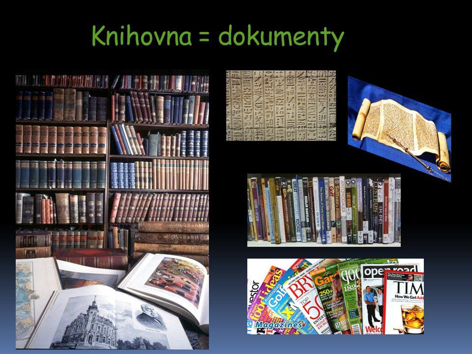 Knihovna = dokumenty