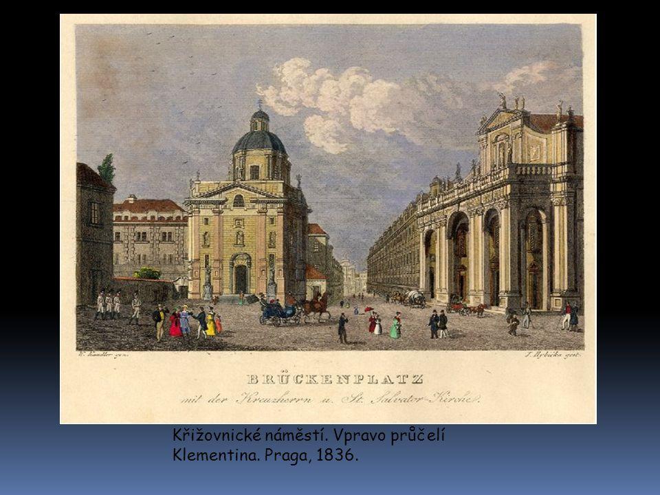 Křižovnické náměstí. Vpravo průčelí Klementina. Praga, 1836.