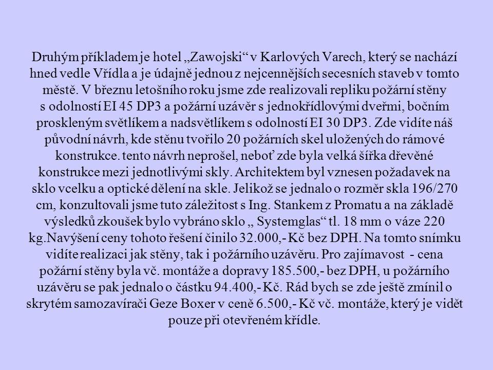 """Druhým příkladem je hotel """"Zawojski v Karlových Varech, který se nachází hned vedle Vřídla a je údajně jednou z nejcennějších secesních staveb v tomto městě."""