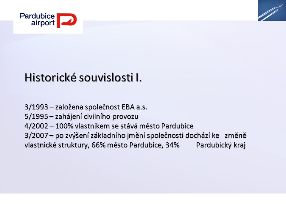 Historické souvislosti I. 3/1993 – založena společnost EBA a.s.