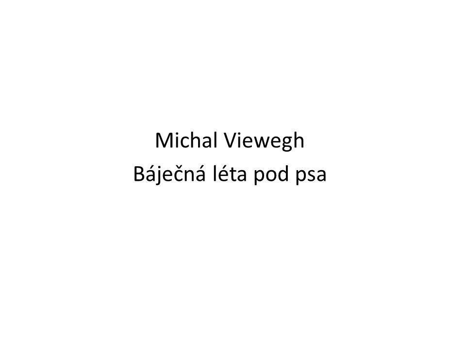 Michal Viewegh Báječná léta pod psa