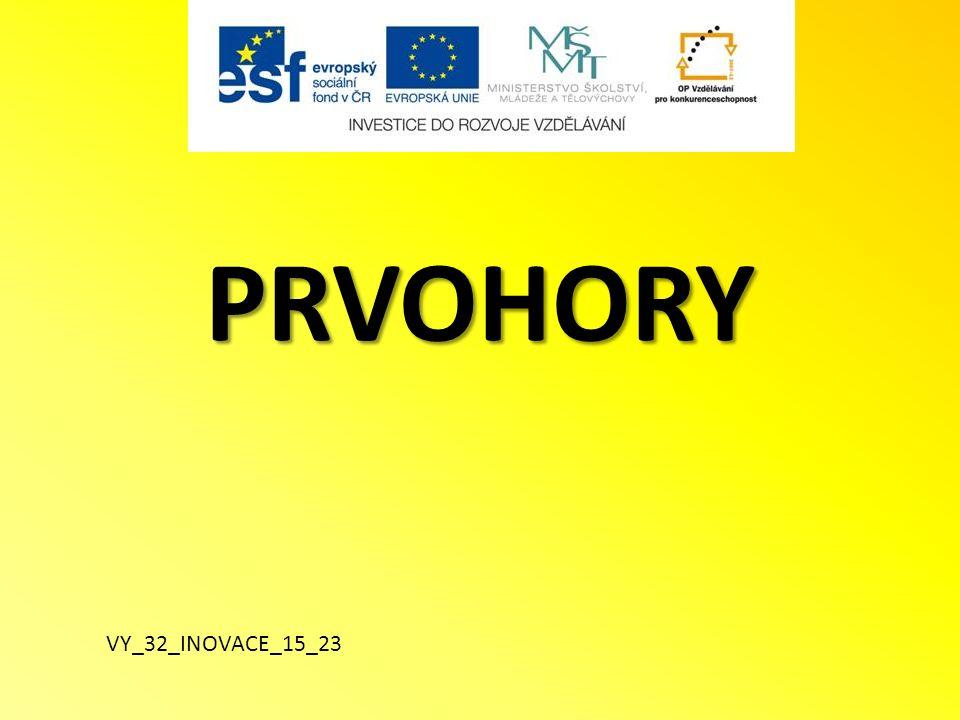 PRVOHORY VY_32_INOVACE_15_23