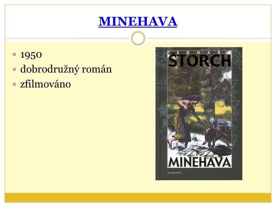 MINEHAVA 1950 dobrodružný román zfilmováno