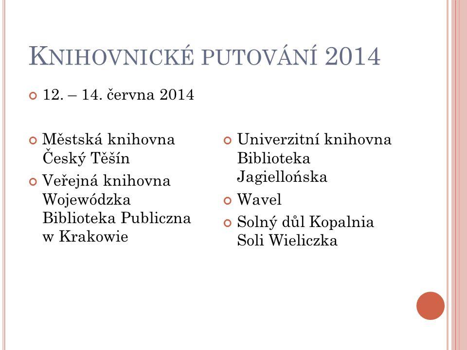 K NIHOVNICKÉ PUTOVÁNÍ 2014 12. – 14.