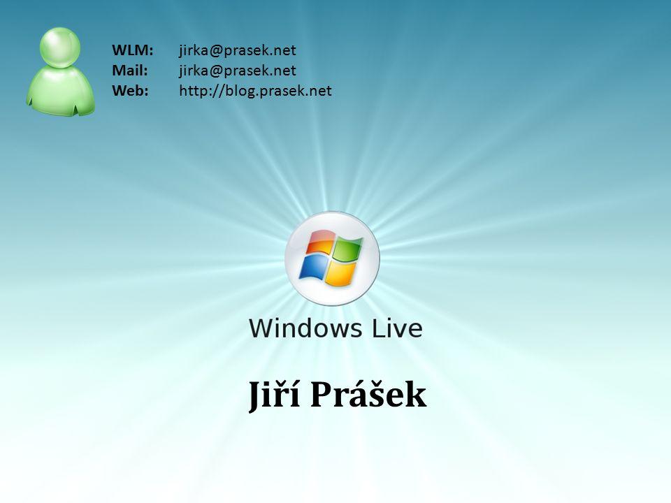 Jiří Prášek WLM: jirka@prasek.net Mail: jirka@prasek.net Web: http://blog.prasek.net