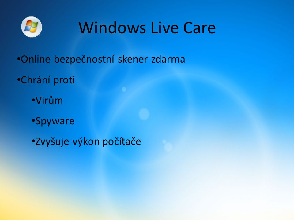 Windows Live Care Online bezpečnostní skener zdarma Chrání proti Virům Spyware Zvyšuje výkon počítače