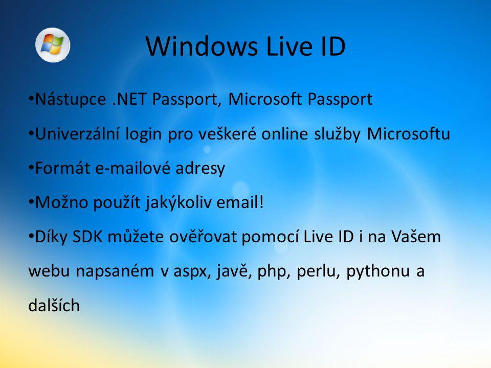 Windows Live ID Nástupce.NET Passport, Microsoft Passport Univerzální login pro veškeré online služby Microsoftu Formát e-mailové adresy Možno použít jakýkoliv email.