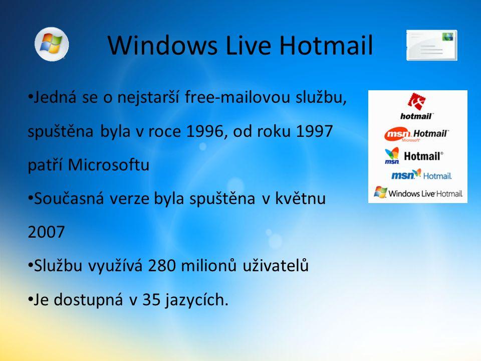Windows Live Hotmail Jedná se o nejstarší free-mailovou službu, spuštěna byla v roce 1996, od roku 1997 patří Microsoftu Současná verze byla spuštěna v květnu 2007 Službu využívá 280 milionů uživatelů Je dostupná v 35 jazycích.