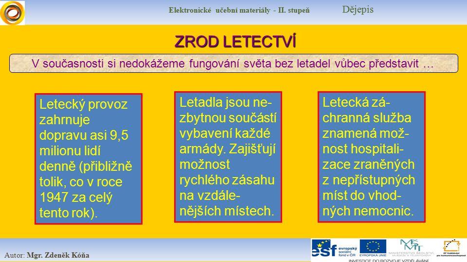 Elektronické učební materiály - II.stupeň Dějepis Autor: Mgr.
