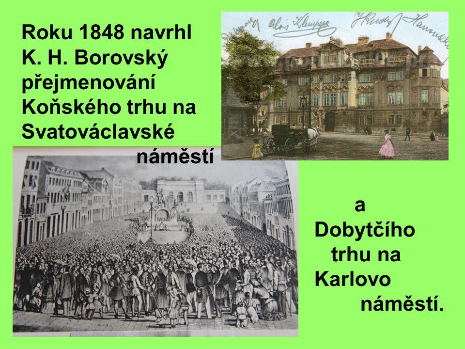 Roku 1848 navrhl K. H.