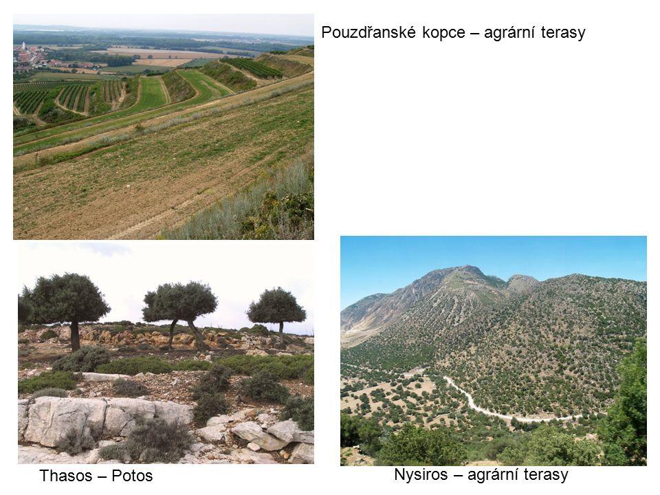 Pouzdřanské kopce – agrární terasy Nysiros – agrární terasy Thasos – Potos