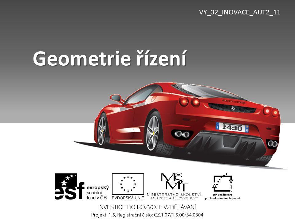 VY_32_INOVACE_AUT2_11 Geometrie řízení