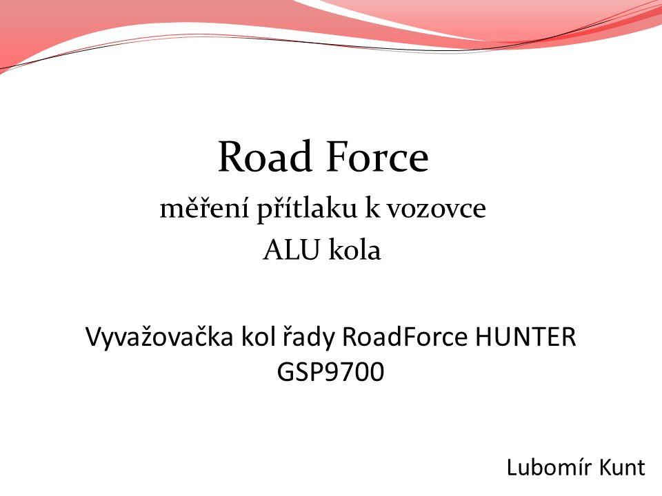 Road Force měření přítlaku k vozovce ALU kola Lubomír Kunt Vyvažovačka kol řady RoadForce HUNTER GSP9700
