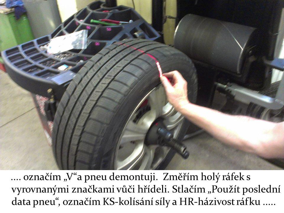 """.... označím """"V a pneu demontuji. Změřím holý ráfek s vyrovnanými značkami vůči hřídeli."""